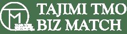 TAJIMI TMO BIZ MATCH